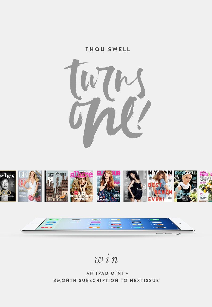 Thou Swell Turns One! - iPad Mini & NextIssue Giveaway